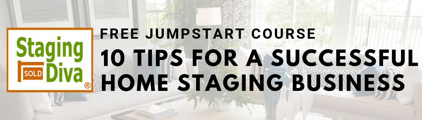 10 Tips to Become a Home Stager - FREE