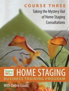 Staging Diva Course 3 - Home Staging Consultations